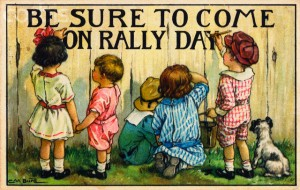 Be Sure to Come on Rally Day Postcard by Clara M. Burd