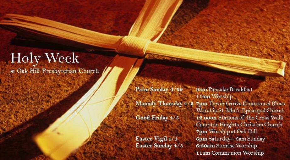 Holy Week at Oak Hill